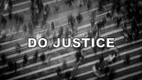Do Justice - 1 - The Justice of God